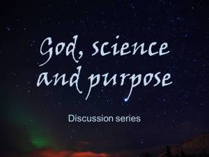 God science and purpose discussion series